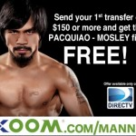 Watch Pacquiao-Mosley for FREE with your first money transfer with Xoom.com