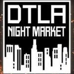 Catch the DTLA Night Market in Los Angeles